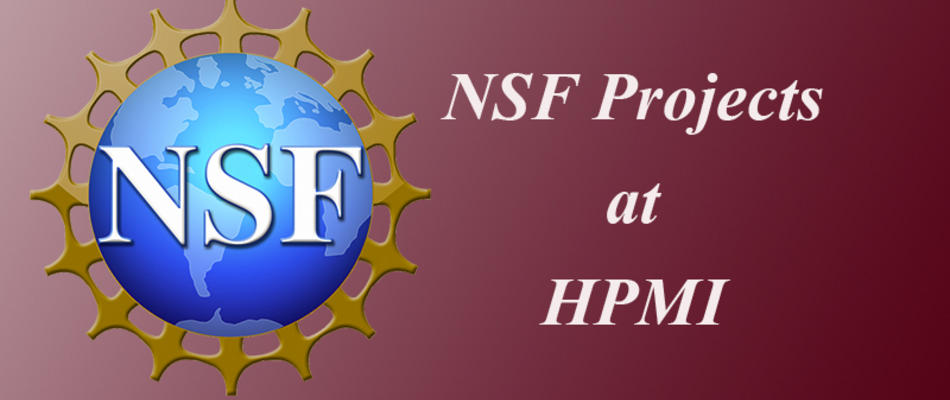 <p class='flashheadline'>NSF Projects at HPMI</p><p class='flashsubtitle'></p><p><a href='/NSF-Projects-at-HPMI' class='super_more_link'><img src='/design/topnav/images/more.gif'/></a></p>